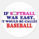 Si el softball era fácil…. etiquetas redondas