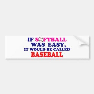 Si el softball era fácil… pegatina de parachoque