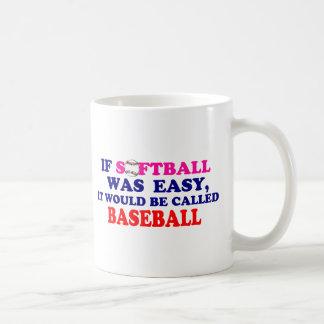 Si el softball era fácil…. tazas