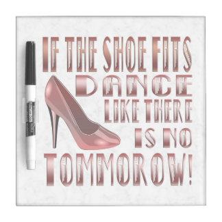 Si el zapato cabe, baile - el tablero de mensajes tablero blanco
