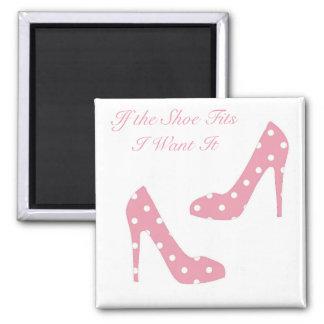 Si el zapato cabe el imán rosado
