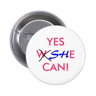 ¡SÍ, ELLA PUEDE! - botón de la elección Pin