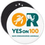 ¡SÍ en 100! botón Pin Redondo De 6 Pulgadas