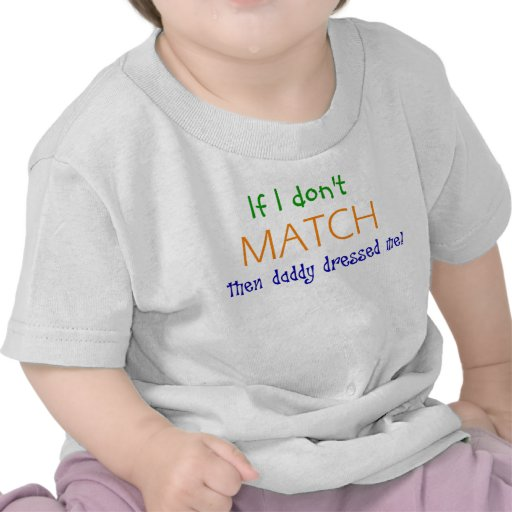 Si entonces no hago juego el papá me vistió camisetas