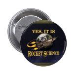 Sí, es botón de la ingeniería espacial pins