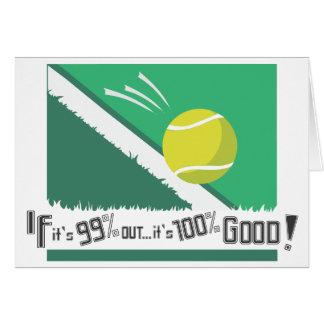 ¡Si es el 99% hacia fuera es el 100% bueno! Tarjeta De Felicitación