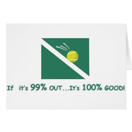 Si es el 99% hacia fuera es el 100% bueno tarjeta de felicitación