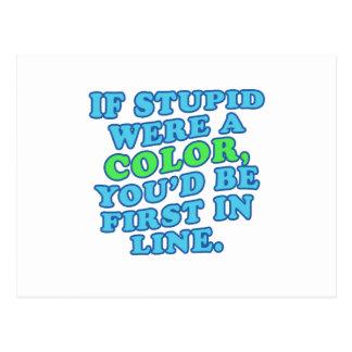 Si es estúpido era un color postal