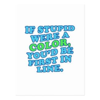 Si es estúpido era un color tarjetas postales