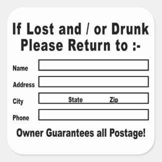 Si es perdido y/o por favor bebida vuelta a calcomanía cuadradas personalizada