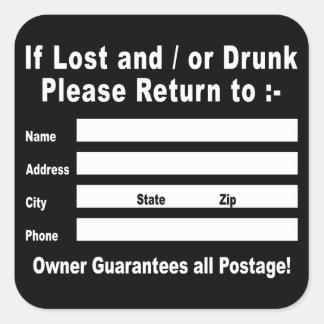 Si es perdido y/o por favor bebida vuelta a calcomanía cuadrada personalizada