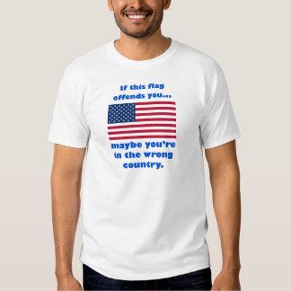 si esta bandera le ofende, usted está quizá en el remera