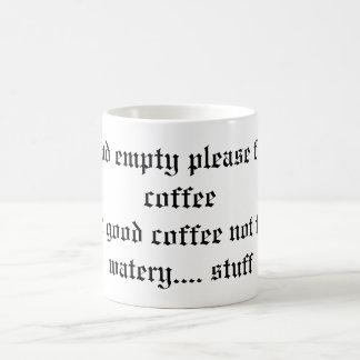 Si está encontrado vacío por favor para llenar del taza básica blanca
