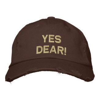 ¡Sí estimado! Gorra de béisbol