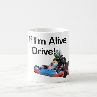 Si estoy vivo, conduzco la taza de Karting