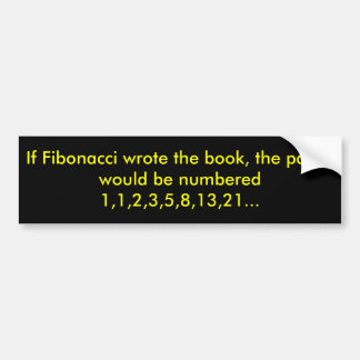 Si Fibonacci escribiera el libro, las páginas serí Pegatina Para Auto