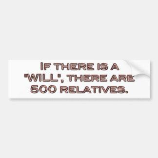 """Si hay """""""", allí es 500 parientes pegatina para auto"""