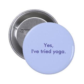 Sí, he intentado yoga pin redondo 5 cm