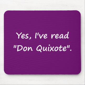 """Sí, he leído """"Don Quijote"""". Tapete De Ratones"""