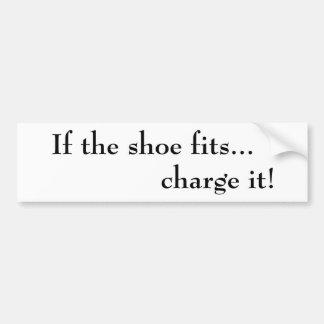 ¡Si la carga de los ajustes del zapato… él!  Pegat Pegatina Para Auto
