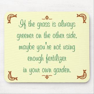 Si la hierba es siempre más verde en el otro lado mousepads
