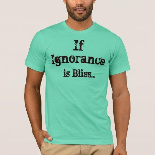 Si la ignorancia es dicha… playera