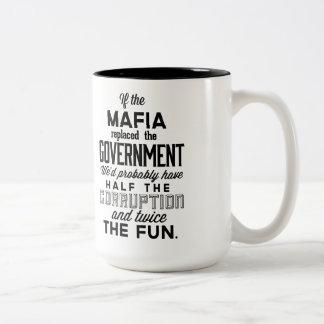 Si la mafia substituyó al gobierno tazas de café