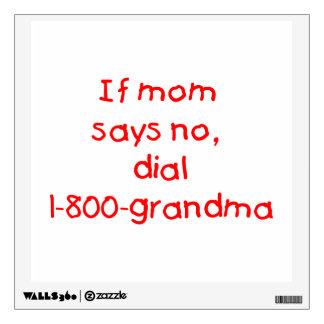 si la mamá dice no… (el rojo) vinilo decorativo