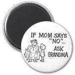 """Si la mamá dice """"NO""""… Pida el imán de la abuela"""