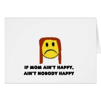 Si la mamá no es feliz felicitación