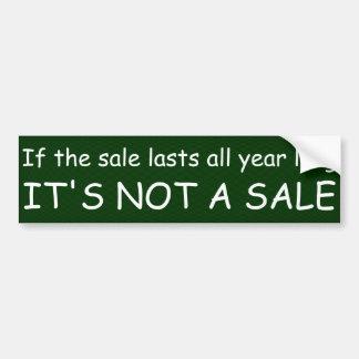 Si la venta dura todo el año de largo, no es UNA V Pegatina Para Auto