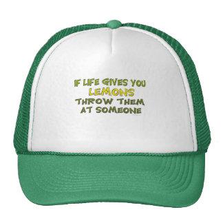 Si la vida le da el gorra de los limones