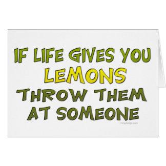 Si la vida le da los limones tarjeta de felicitación