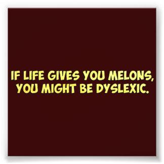 Si la vida le da los melones, usted puede ser que  fotografía