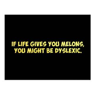 Si la vida le da los melones, usted puede ser que  postal