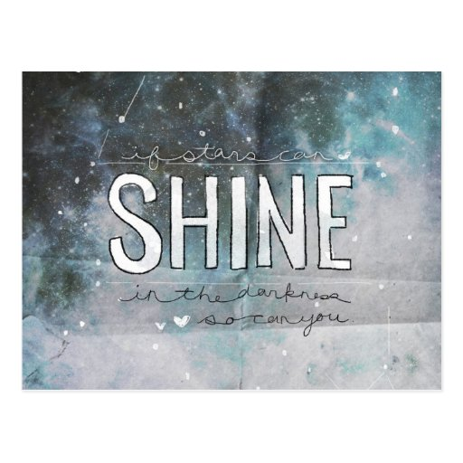 Si las estrellas pueden brillar en oscuridad postales