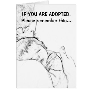 Si le adoptan, recuerde por favor esto… tarjeton