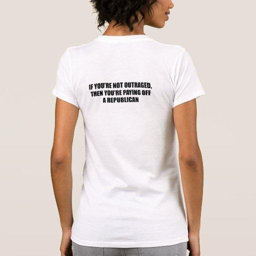 si le entonces no ultrajan usted está pagando apag camiseta