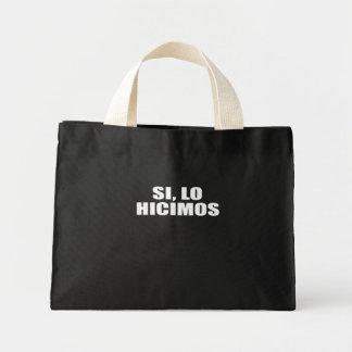 SI LO HICIMOS CANVAS BAGS