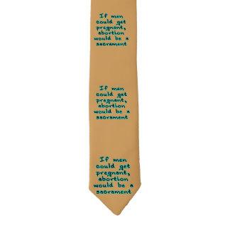 Si los hombres podrían conseguir embarazadas, el corbata fina