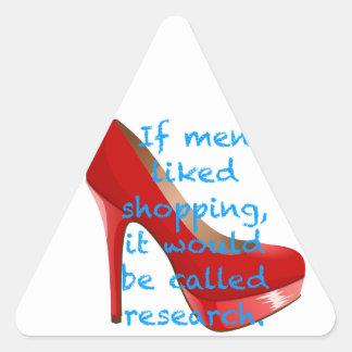 Si los hombres tuvieran gusto de hacer compras, pegatina triangular