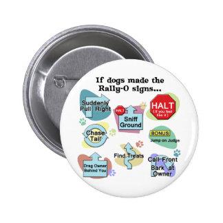 Si los perros hechos reúnen muestras pin redondo de 2 pulgadas