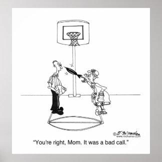 Sí, mamá, era una mala llamada póster