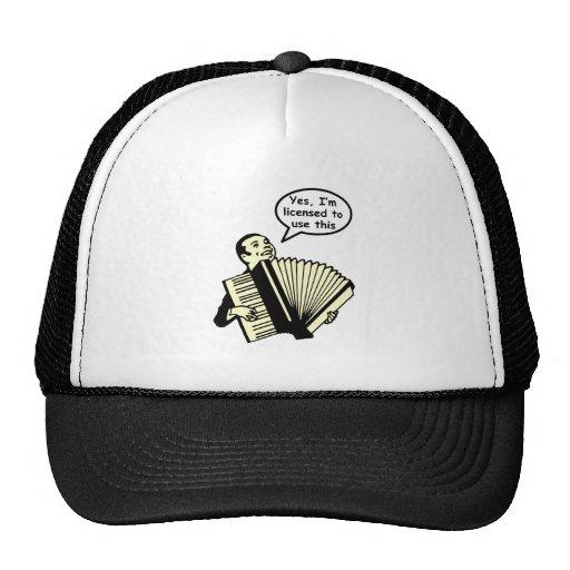 Sí, me autorizan para utilizar esto (el acordeón) gorra