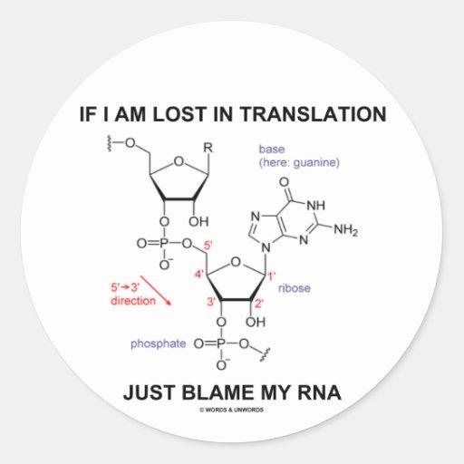 Si me pierden en culpa de la traducción apenas mi pegatina redonda