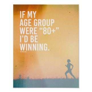 Si mi categoría de edad fuera 80 más, estaría póster