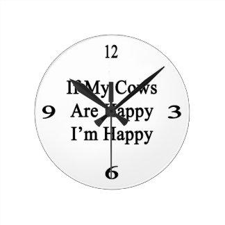 Si mis vacas son felices que soy feliz reloj redondo mediano