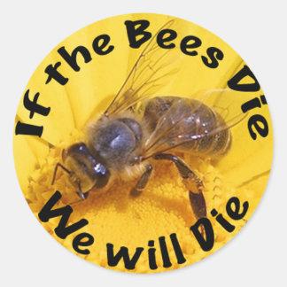 Si mueren las abejas morimos etiqueta redonda
