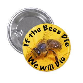 Si mueren las abejas, morimos pin redondo 2,5 cm
