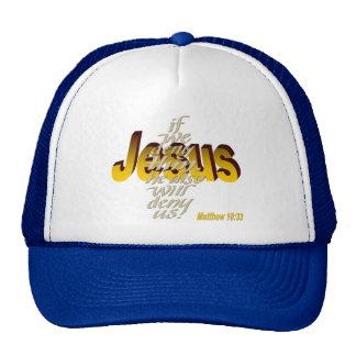 Si negamos a Jesús él también nos negará Matthew 1 Gorro